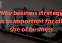 Why business strategy is so important for all size of business-indiavent
