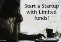 How to start a startup- If you don't have funds